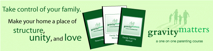 Gravity Matters - A One on One Parenting Course